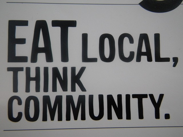 Eat local,Think community