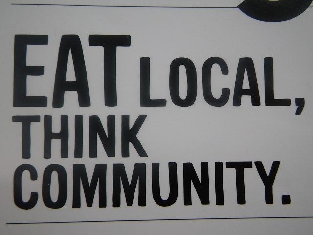 Eat local,Think community